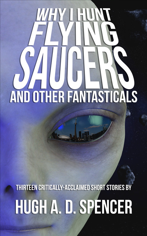 why-i-hunt-flying-saucers-cover